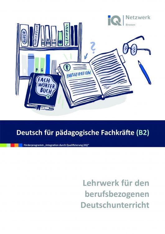 """Das Titelblatt des Lehrwerks """"Deutsch für pädagogische Fachkräfte B2"""" zeigt eine Zeichnung mit einem Bücherregal, einem aufgeschlagenen udn einer Brille."""