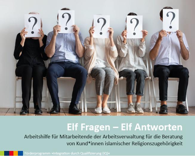 Die Broschüre 11 Fragen 11 Antworten ist eine Arbeitshilfe für Mitarbeitende der Bremer Arbeitsverwaltung, die Muslim:innen beraten.